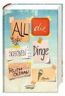 Ruth Olshan: All die schönen Dinge