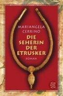 Mariangela Cerrino: Die Seherin der Etrusker