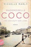 Michelle Marly: Mademoiselle Coco und der Duft der Liebe
