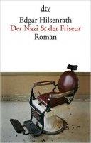 Edgar Hilsenrath: Der Nazi & der Friseur