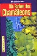 Rebecca Gablé: Die Farben des Chamäleons