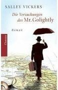 Salley Vickers: Die Versuchungen des Mr. Golightly