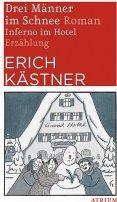 Erich Kästner: Drei Männer im Schnee