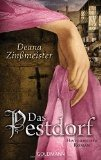 Deana Zinßmeister: Das Pestdorf