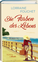 Lorraine Fouchet: Die Farben des Lebens