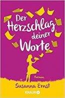 Susanna Ernst: Der Herzschlag deiner Worte