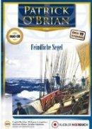 Patrick O'Brian: Feindliche Segel