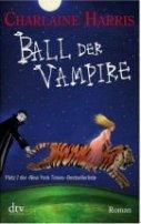 Charlaine Harris: Ball der Vampire