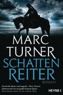 Marc Turner: Schattenreiter