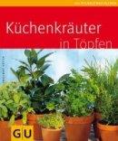 Engelbert Kötter: Küchenkräuter in Töpfen