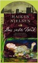 Maiken Nielsen: Das siebte Werk