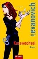Janet Evanovich: Kusswechsel