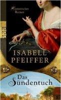 Isabell Pfeiffer: Das Sündentuch