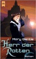Mary Gentle: Herr der Ratten