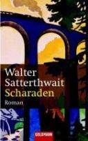 Walter Satterthwait: Scharaden