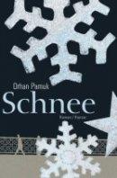 Orhan Pamuk: Schnee