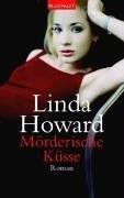 Linda Howard: Mörderische Küsse