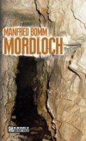 Manfred Bomm: Mordloch