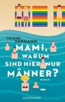 Volker Surmann: Mami, warum sind hier nur Männer?