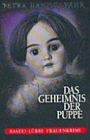 Petra Hammesfahr: Das Geheimnis der Puppe