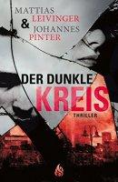 Johannes Pinter, Mattias Leivinger: Der dunkle Kreis
