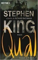Stephen King, Richard Bachman: Qual