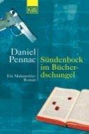 Daniel Pennac: Sündenbock im Bücherdschungel