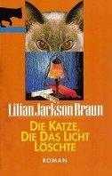 Lilian Jackson Braun: Die Katze, die das Licht löschte