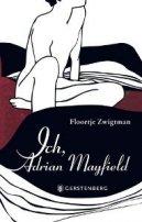 Floortje Zwigtman: Ich, Adrian Mayfield