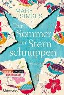 Mary Simses: Der Sommer der Sternschnuppen