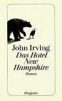 John Irving: Das Hotel New Hampshire