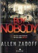 Allen Zadoff: Boy Nobody: Ich bin dein Freund. Ich bin dein Mörder