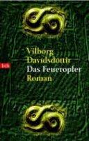 Vilborg Davíðsdóttir: Das Feueropfer