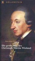 Hans-Jürgen Perrey: Die große Wut des Christoph Martin Wieland