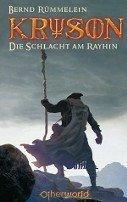 Bernd Rümmelein: Die Schlacht am Rayhin