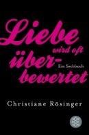 Christiane Rösinger: Liebe wird oft überbewertet