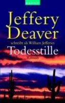 Jeffery Deaver: Todesstille