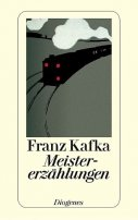 Franz Kafka: Meistererzählungen
