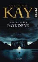 Guy Gavriel Kay: Die Fürsten des Nordens
