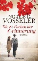 Nicole C. Vosseler: Die Farben der Erinnerung