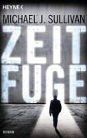 Michael J. Sullivan: Zeitfuge