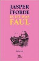 Jasper Fforde: Es ist was faul