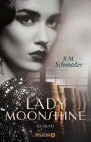 R. M. Schröder: Lady Moonshine
