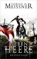 Tobias O. Meißner: Sieben Heere. Revolution