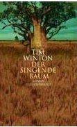 Tim Winton: Der singende Baum