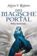 Aileen P. Roberts: Das magische Portal