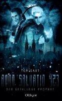 Tom Daut: Anno Salvatio 423 - Der gefallene Prophet