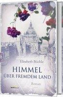 Elisabeth Büchle: Himmel über fremdem Land
