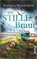 Barbara Wendelken: Die stille Braut
