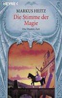 Markus Heitz: Die Stimme der Magie